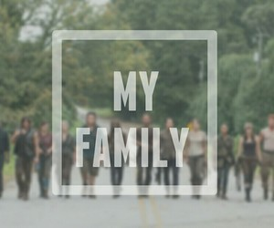 twd, my family, and the walking dead image
