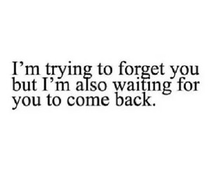 love, come back, and forget image