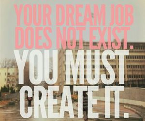 Dream, quotes, and job image
