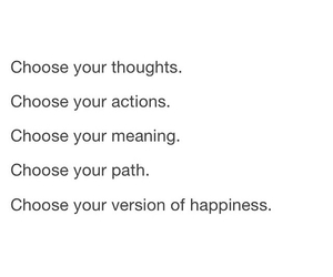 choose, happiness, and inspiration image