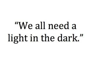 dark, light, and need image