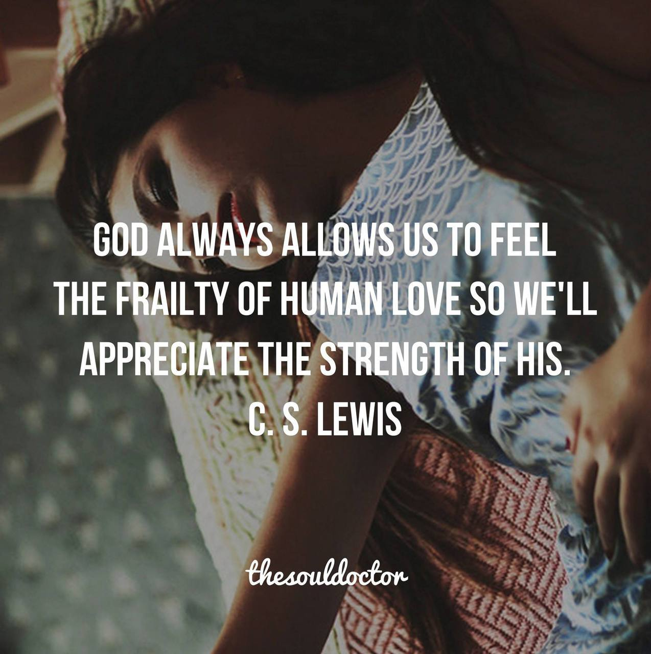 Cs lewis quotes about gods love