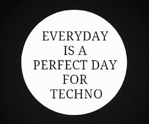 always, music, and techno image