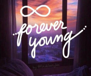 Forever Young, old, and quote image