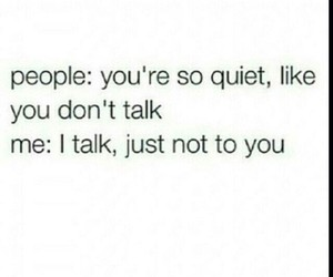 seriously, silence, and talking image