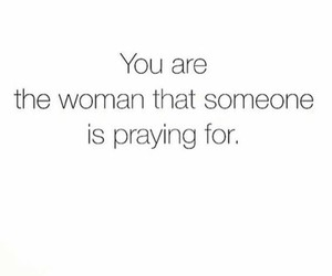 woman, quote, and praying image