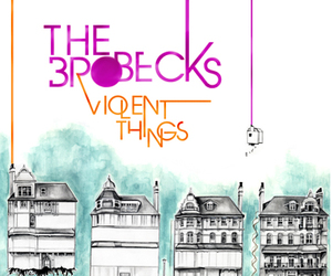 the brobecks and violent things image