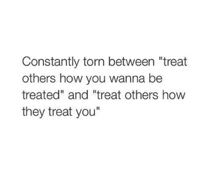 quote, torn, and treat image
