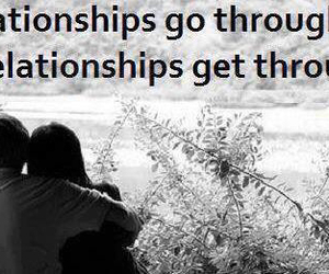 relationships, get through, and go through hell image