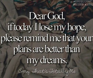 hope, god, and dreams image