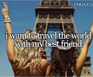 best friends, quotes, and travel image