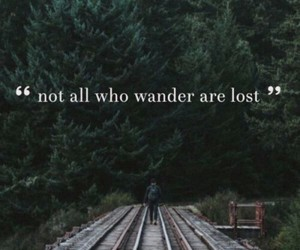 lost, quotes, and wander image