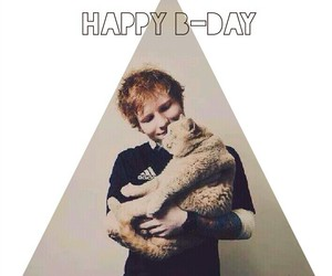 happy b-day, ed sheeran, and love you image
