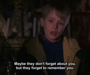 forget, quote, and home alone image