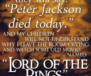 peter jackson, lord of the rings, and LOTR image
