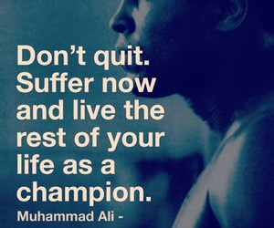 dont quit, champion, and sport image