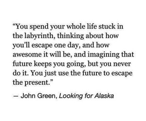 john green, looking for alaska, and quotes image