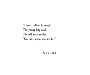 magic, quotes, and atticus image