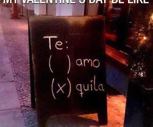 tequila, te amo, and valentine image