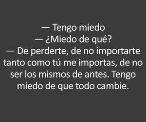 miedo, frases, and perderte image
