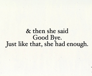 good bye, quote, and sad image