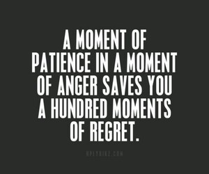quotes, patience, and regret image