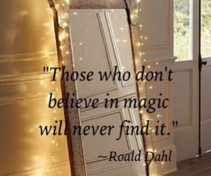 believe, quote, and magic image