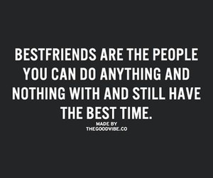best friends, life, and quote image