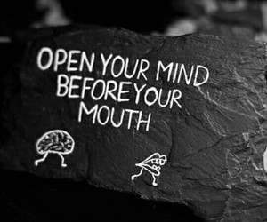 quotes, mind, and mouth image