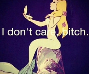 bitch, mermaid, and quotes image