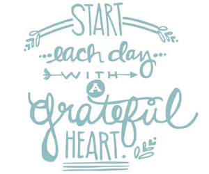 day, grateful, and heart image