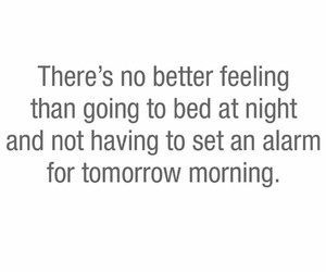 feeling, quote, and alarm image