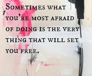quotes, free, and afraid image