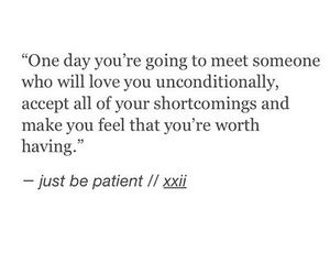 one day, quotes, and just be patient image