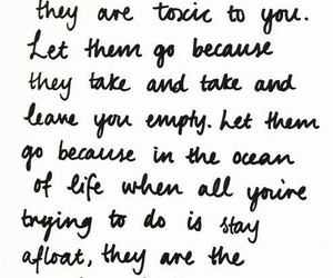 quotes, life, and toxic image