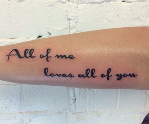 song, tattoo, and all of me image