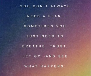 let go, life, and quotes image