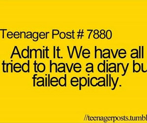 diary, teenager post, and true image