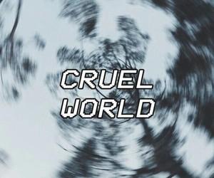 world, cruel, and grunge image