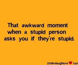 awkward, person, and stupid image