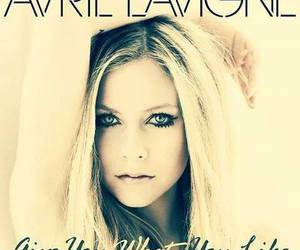 Avril Lavigne and give you what you like image