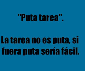 frases, funny, and tarea image