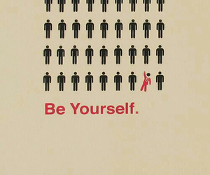 be yourself, everybody, and hapiness image