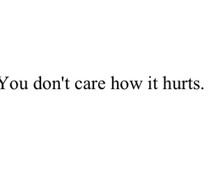 care, hurts, and quote image