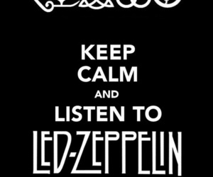 led zeppelin, keep calm, and music image