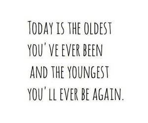 quote, young, and today image