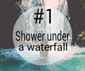 1, shower, and waterfall image