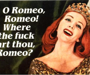 funny, quotes, and romeo image