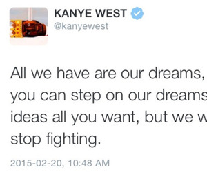 dreams, tweet, and fight image