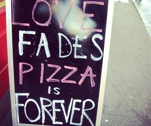 pizza, love, and forever image